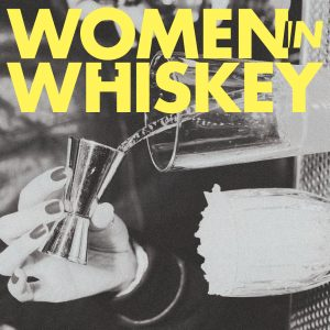 Women in Whiskey